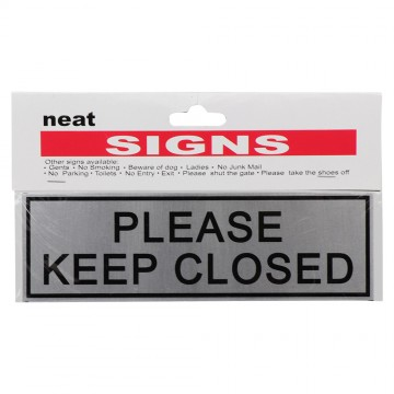 PLEASE KEEP CLOSED SIGN